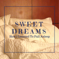 How I Learned To Fall Asleep